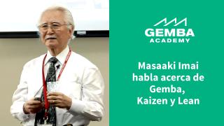 Masaaki Imai on Gemba Kaizen and Lean